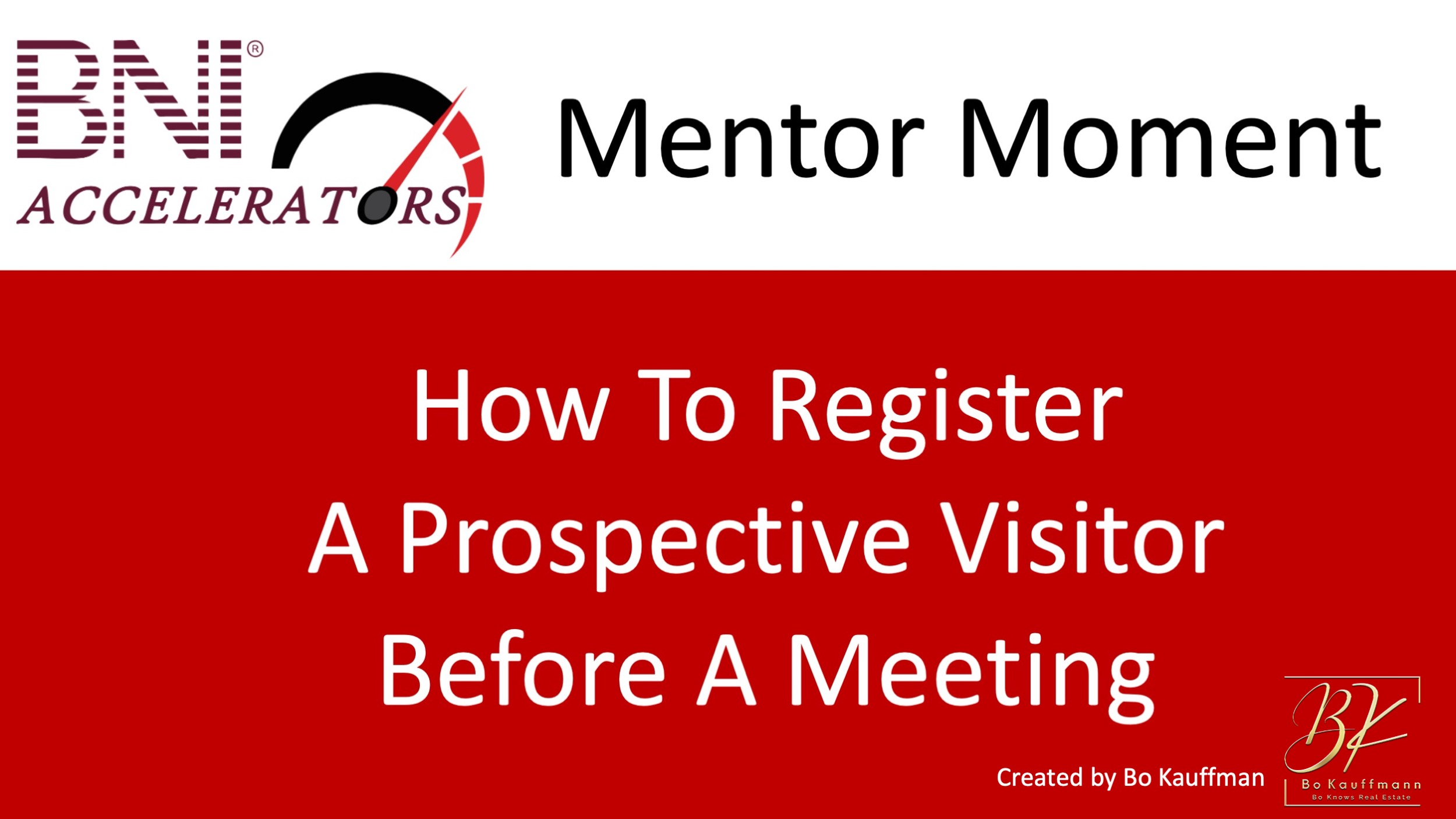 BNI Connect – How To Add A Prospective Visitor